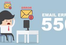 تصویر بررسی علت و روش رفع مشکل ارور ۵۵۰ سرویس ایمیل